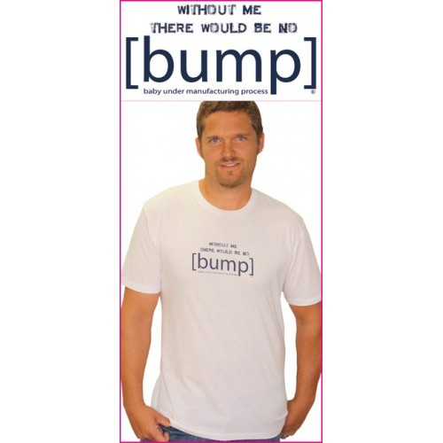 Without Me There Would Be No [bump]